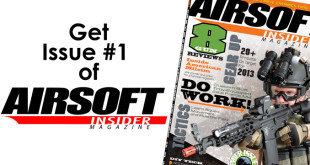 How to Get Issue #1 of Airsoft Insider